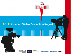 Download the SVG College 2014 Division I Video Production Report (PDF)
