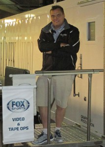 Fox Sports SVP, Field and Technical Operations, Mike Davies at the compound